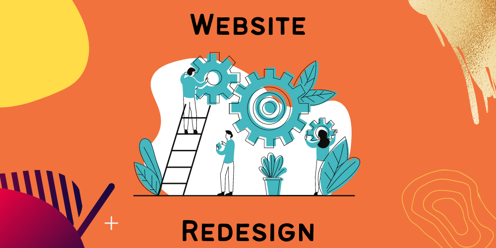 7 signs that tells you time for website redesign